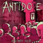"""ANTIDOTE """"Another Dose"""" CD"""
