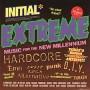 "v/a ""Initial records Extreme Sampler"" CD"