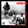 """APATIA NO """"El Ruido De Antes...  Contra Las Opresores De Siempre"""" LP"""