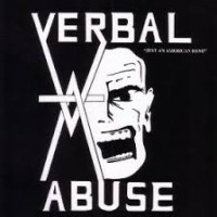 "VERBAL ABUSE ""Just An American Band / Live in '84"" CD"