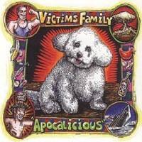 "VICTIMS FAMILY ""Apocalicious"" LP"