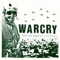 """WARCRY """"Not So Distant Future"""" LP"""