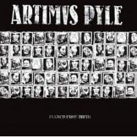 "ARTIMUS PYLE ""Fucked from birth"" LP"