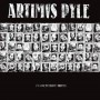 "ARTIMUS PYLE ""Fucked from birth"" LP"