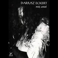 Mój anioł [Dariusz Eckert (INKWIZYCJA)]