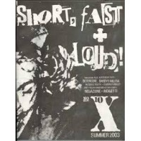 Short Fast & Loud *10