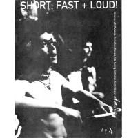 Short Fast & Loud *14