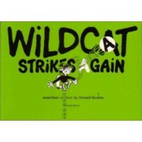 Wildcat, Strikes Again. [Donald Roohm] – komiks
