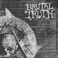"BRUTAL TRUTH / RUPTURE split 7""EP"