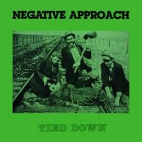 "NEGATIVE APPROACH ""Tied down"" LP"