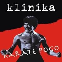 """KLINIKA """"Karate pogo"""" 7""""EP"""