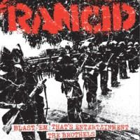 "RANCID ""Blast 'Em / That's Entertainment / The Brothels""  7""EP"
