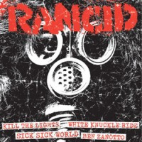 "RANCID ""Kill The Lights / White Knuckle Ride / Sick Sick World / Ben Zanotto""  7""EP"