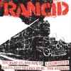 "RANCID ""You Want It, You Got It / Locomotive / That's Just The Way It Is / The Highway""  7""EP"
