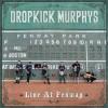 "DROPKICK MURPHYS ""Live At Fenway Park"" 2xLP"