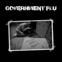 "GOVERNMENT FLU ""Are you sorry now?"" - przeroczysty winyl LP"
