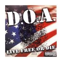 """D.O.A. """"Live Free Or Die"""" (DOA) CD"""