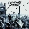"""PSYCHO SQUATT """"Tant de crises"""" LP+CD"""
