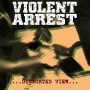 "VIOLENT ARREST ""Distorted View"" LP"