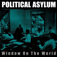 "POLITICAL ASYLUM  ""Window On the World"" CD"