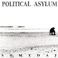 "POLITICAL ASYLUM  ""Someday"" CD"