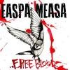 "EASPA MEASA ""Free Blood"" 7""EP"