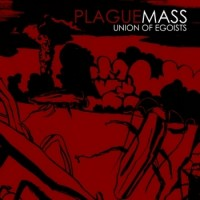 "PLAGUE MASS ""Union Of Egoists"" LP"
