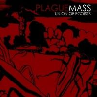 "PLAGUE MASS ""Union Of Egoists"" LP"