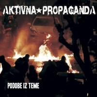 """AKTIVNA PROPAGANDA """"Podobe iz teme"""" CD"""