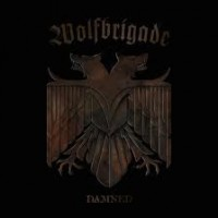 "WOLFBRIGADE ""Damned"" CD"