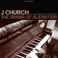 "J CHURCH ""The Drama Of Alienation"" LP"