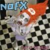 """NOFX """"Pump up the valuum"""" LP"""