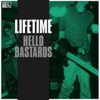 "LIFETIME ""Hello bastards"" LP"