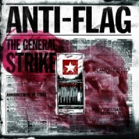 "ANTI-FLAG ""The General Strike"" LP"