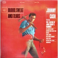 "CASH, JOHNNY ""Blood, Sweat & Tears"" LP"