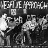 """NEGATIVE APPROACH """"Nothing Will Stand In Our Way"""" LP"""