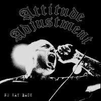 "ATTITUDE ADJUSTMENT ""No Way Back"" CD"