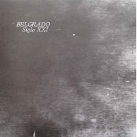 """BELGRADO """"Siglo XXI"""" LP"""