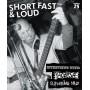 Short Fast & Loud *25